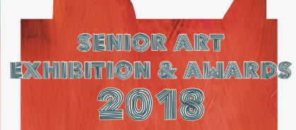 Senior Art Exhibition and Awards